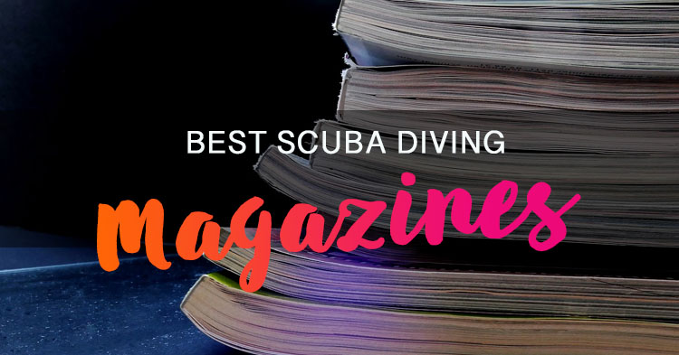 Best Scuba Diving Magazines