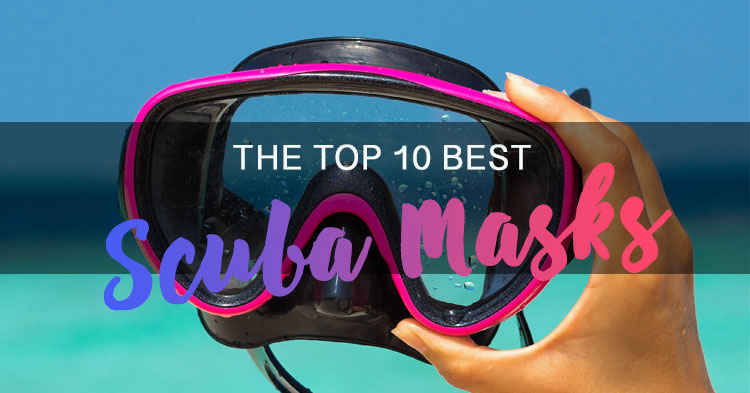 The Top 10 Best Scuba Masks