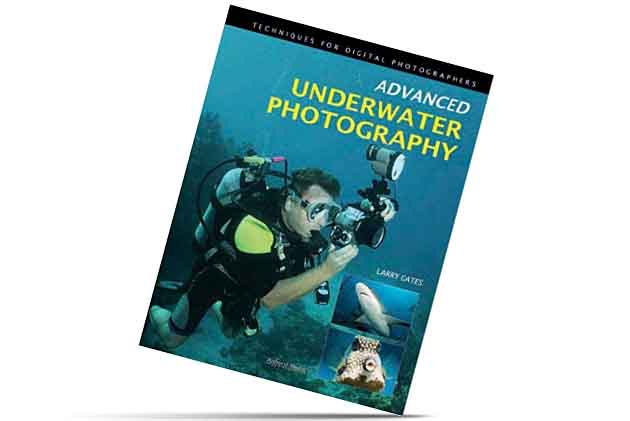Advanced Underwater Photography book