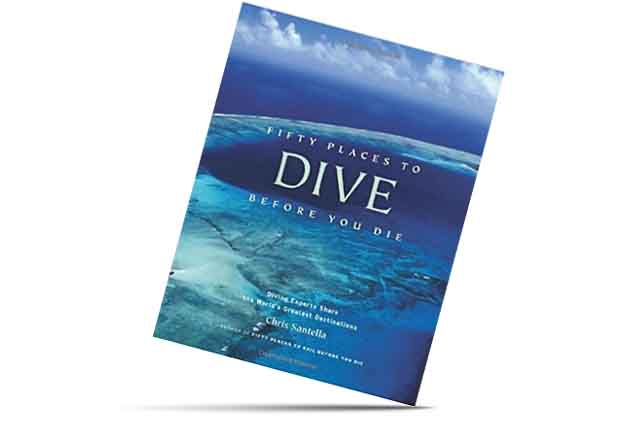 Fifty Places to Dive before you dive